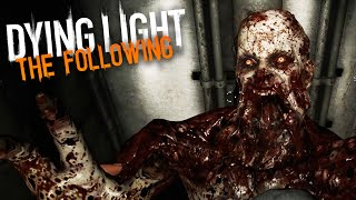 MOST DANGEROUS ZOMBIES! | Dying Light The Following Free Roam (#13)