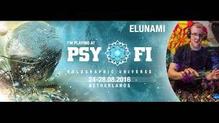 Elunami @ Psy-fi festival - Holographic Universe 2016 (Hi-tech-Psycore-Dark-Experimental)