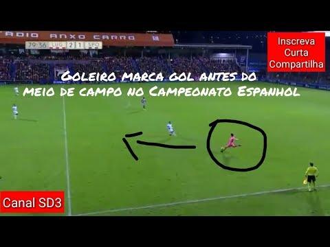 Goleiro marca gol antes do meio de campo no Campeonato Espanhol