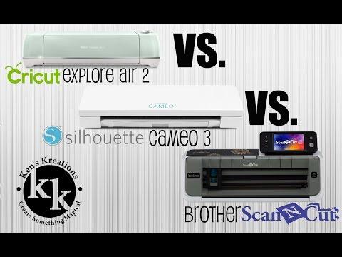 Cricut Explore Air 2 Vs. Silhouette Cameo 3 Vs. Brother ScanNCut 2