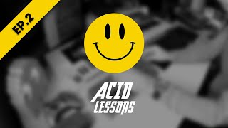 Acid Lessons by Muttonheads : Episode 2