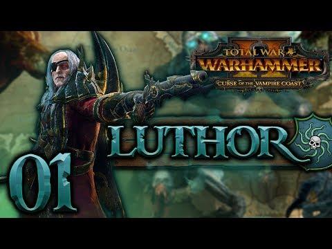 [1] Total War: WARHAMMER II (Luthor Harkon) - Curse of the Vampire Coast w/ SurrealBeliefs