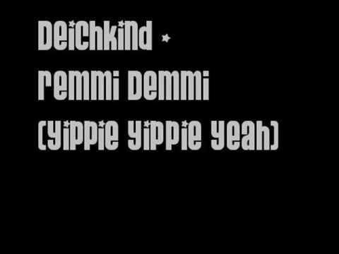 Deichkind - Remmi Demmi (Yippie Yippie Yeah)