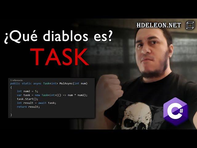¿Qué diablos es Task en C# .Net? Programación asíncrona