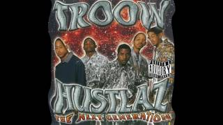 TROOW HUSTLAZ - Why Hate