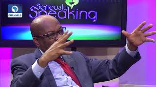 Dr. Olisa Agbakoba On State Of The Nation Pt.1 |Seriously Speaking|