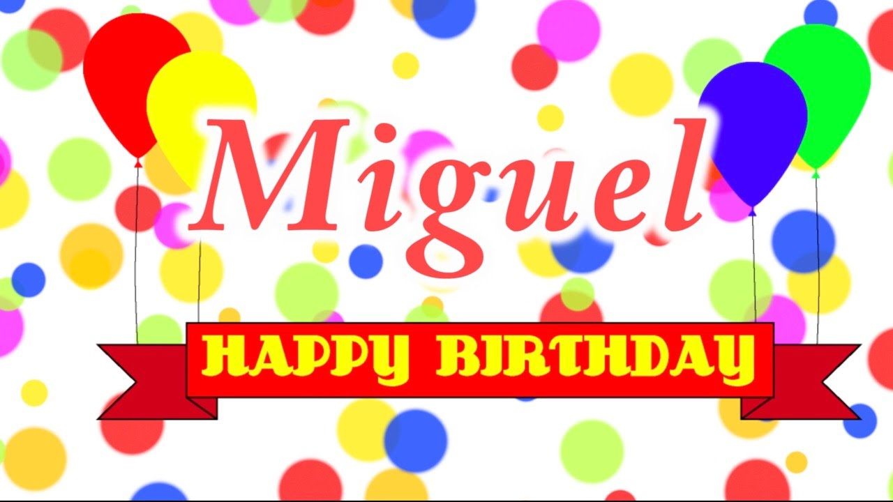 Happy Birthday Miguel Cake