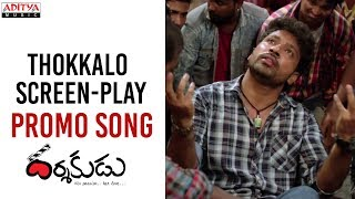Telugutimes.net Thokkalo Screen Play Promo Song Trailer