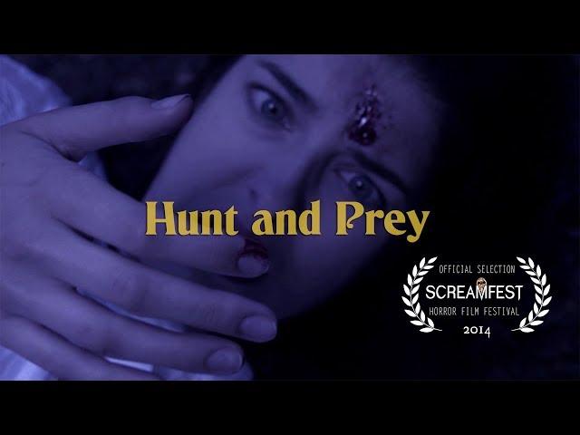 Hunt and Prey | Scary Short Horror Film | Screamfest