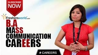CAREERS IN BA MASS COMMUNICATION – MA,P.hD,Writer,Reporter,Editor,Job Opportunities,Salary Package