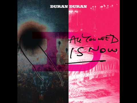 Duran Duran - All You Need Is Now -  Full Album
