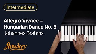 Allegro Vivace (Hungarian Dance No. 5) – Johannes Brahms (Piano Tutorial)