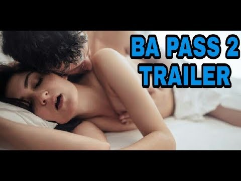 BA Pass 2 trailer hindi 2018|| Bollywood Acters