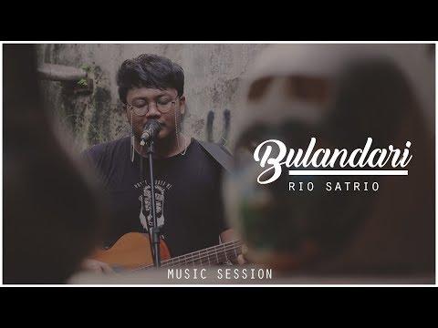 Rio Satrio - Bulandari #MusicSession