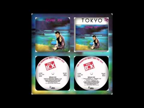 BRIAN ICE - TOKYO (SWEDISH REMIX, ORIGINAL 12