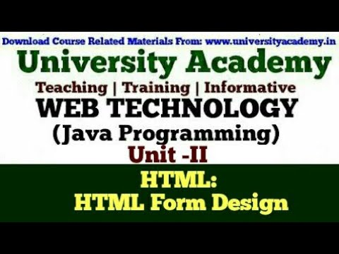 WT20:Web Technology,HTML 5,Introduction To HTML,HTML Form Design  Tag,Text Box By University Academy