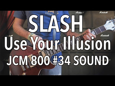 SLASH – Use Your Illusion Sound [JCM 800 SIR #34]