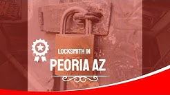 Locksmith in peoria az Top locksmith near me in peoria arizona