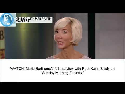 """Maria Bartiromo's full interview with Rep. Kevin Brady on """"Sunday Morning Futures."""""""