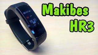 Makibes HR3 Фитнес-браслет (Обзор и тестирование)