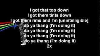 T.I. Presents The P$C - Do Ya Thang Lyrics