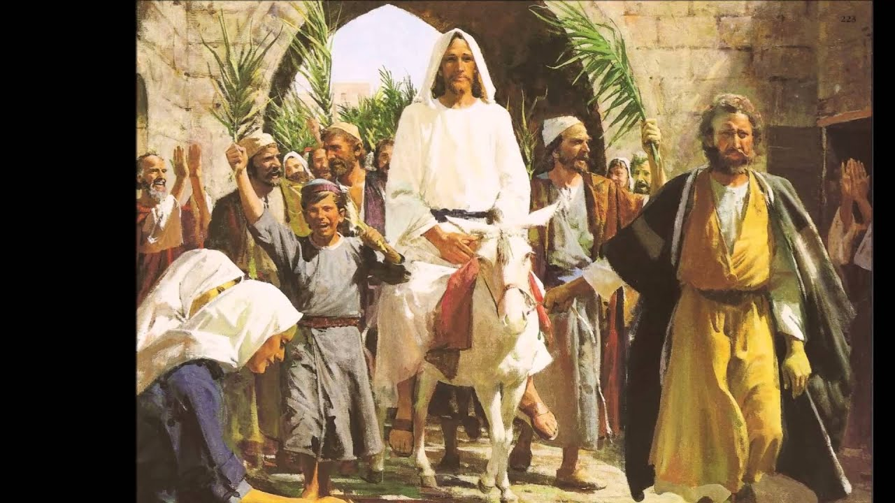 DOMINGO DE RAMOS – LA ENTRADA TRIUNFAL DE CRISTO EN JERUSALÉN