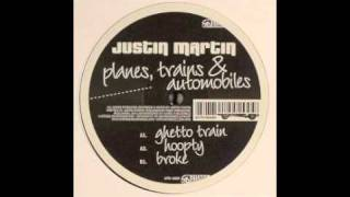 Justin Martin - Hoopty [Utensil, 2007]