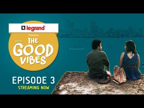 The Good Vibes | E03 - Chandrama Aur Shani | Legrand