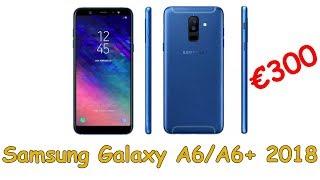 Смартфоны Samsung Galaxy A6 2018 и Galaxy A6+ 2018 поступят в продажу по цене от €300