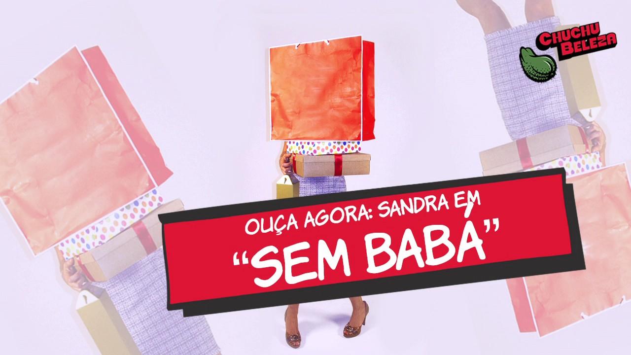 Sandra - Sem Babá