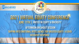 Tapping into Emotional Intelligence for Greater Equity: A COVID Recovery Response
