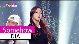 Video [HOT] DIA - Somehow, 다이아 - 왠지, Show Music core 20150926 download MP3, 3GP, MP4, WEBM, AVI, FLV Maret 2018