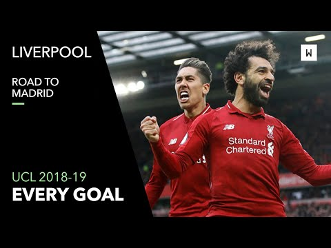 All Goals: Liverpool - Champions League 2018-19