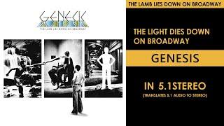 Genesis - The Light Dies Down on Broadway - 5.1Stereo