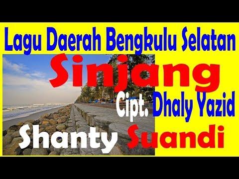 SINJANG.- SHANTY SUANDI - LAGU BENGKULU SELATAN