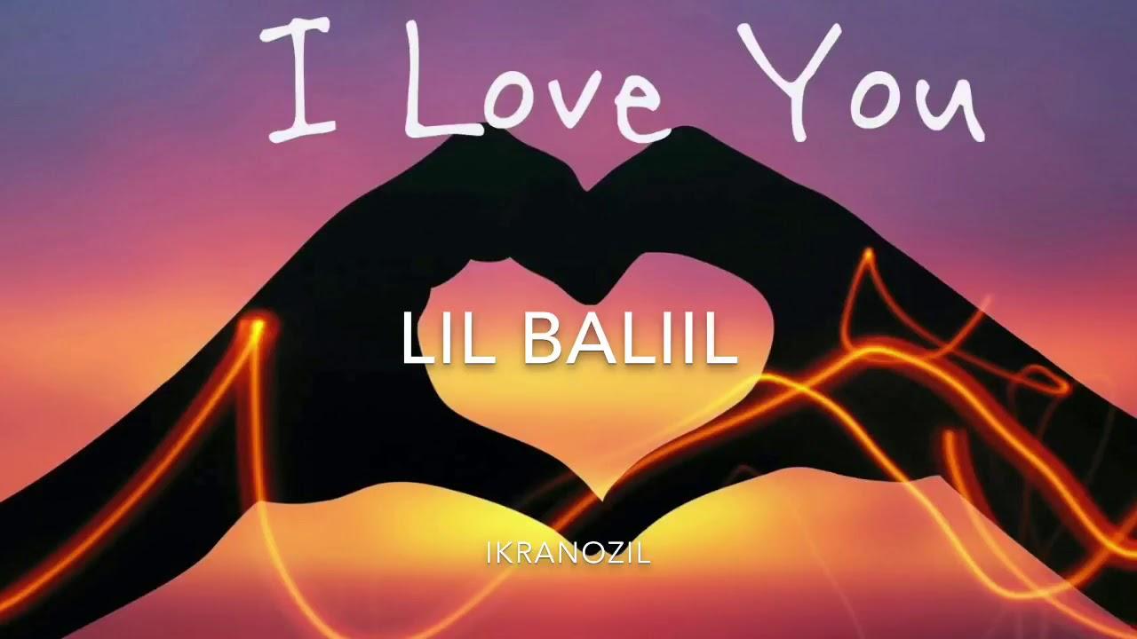 Download Lil Baliil  I Love You  ft Ikran Ozil
