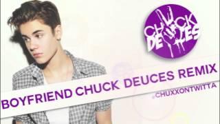 """Justin Bieber """"Boyfriend (Chuck Deuces Remix)"""""""