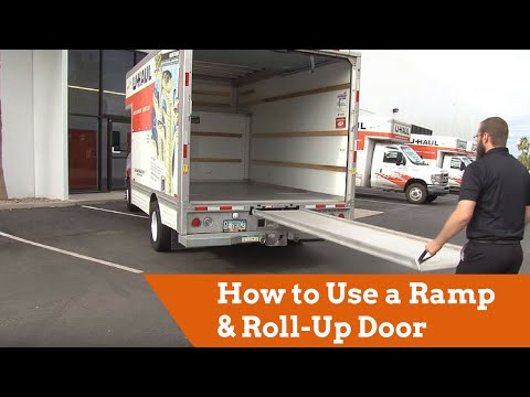 How To Use A U-Haul Truck Ramp And Roll-Up Door