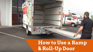how to use a u haul truck ramp and roll up door