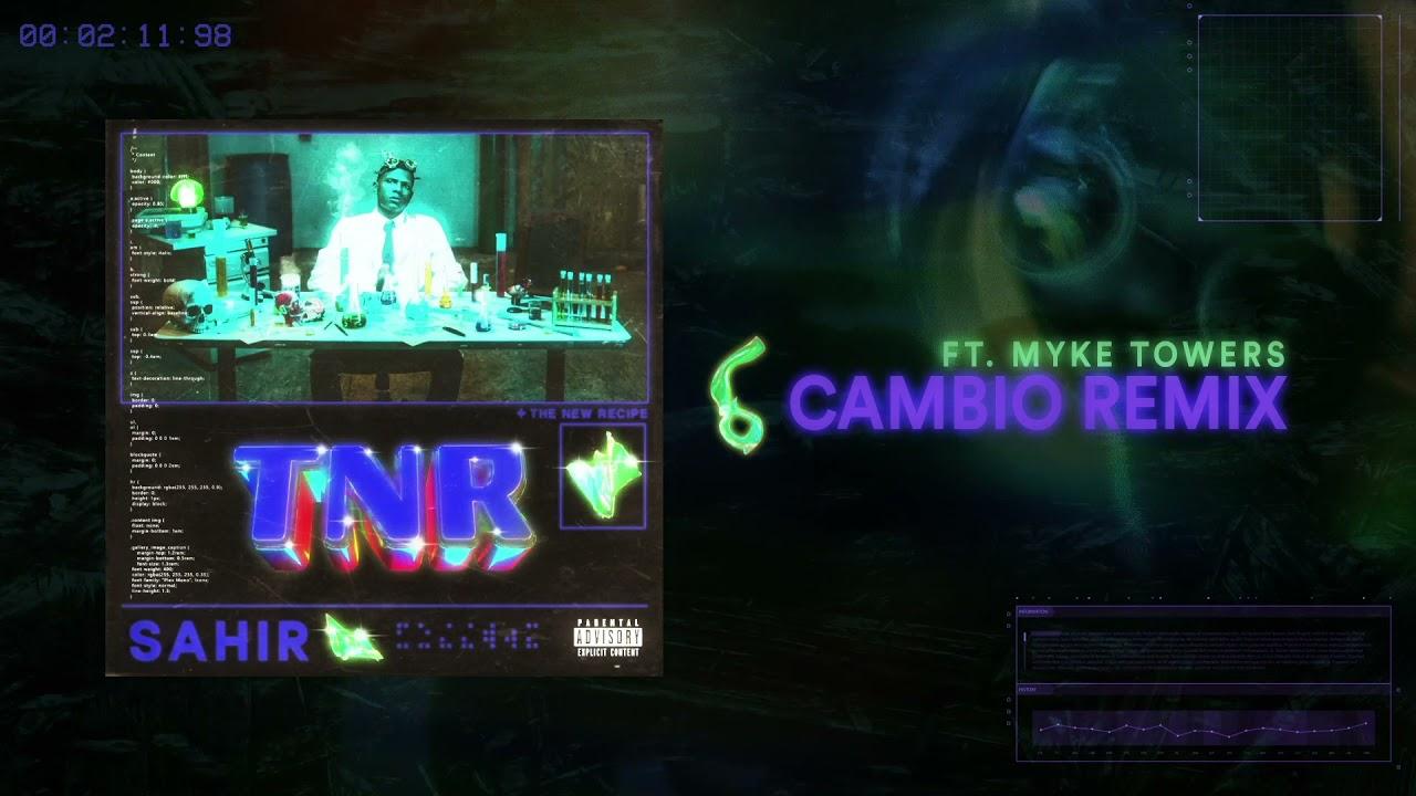 Download Sahir feat. Myke Towers - Cambio (Remix)