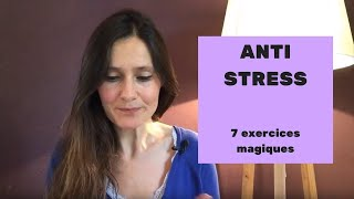 Anti STRESS 7 exercices magiques