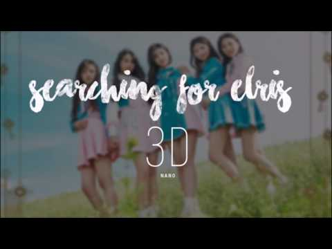 ELRIS - Searching for elris【3D AUDIO】