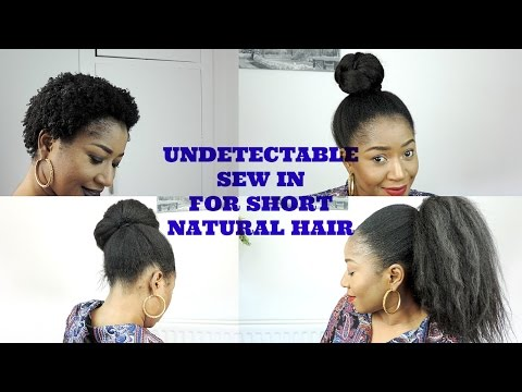 Undetectable Sew In For Short Natural 4c Hair Diy Youtube