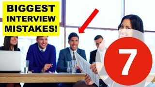 Download lagu 7 BIGGEST INTERVIEW MISTAKES! (How To Avoid Them)