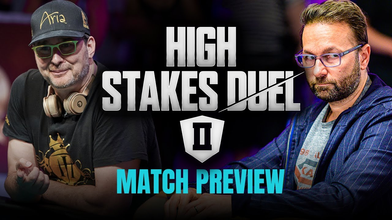 High Stakes Duel II Preview | Phil Hellmuth vs. Daniel Negreanu - YouTube