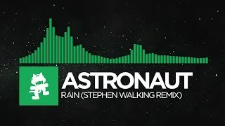 Repeat youtube video [Glitch Hop or 110BPM] - Astronaut - Rain (Stephen Walking Remix) [Monstercat EP Release]