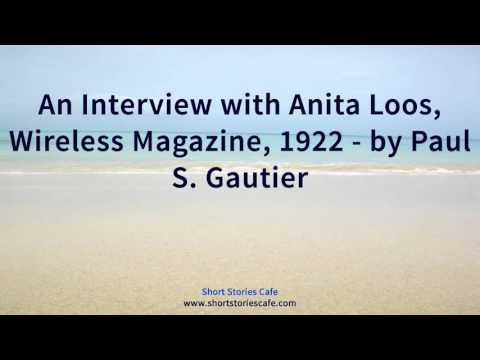 An Interview with Anita Loos, Wireless Magazine, 1922   by Paul S  Gautier