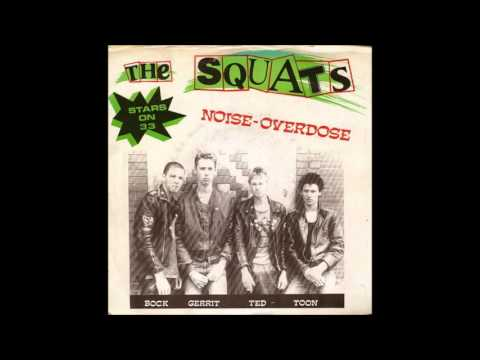 The Squats - Noise Overdose (Full ep)