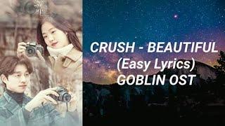 Download Crush - Beautiful (Easy Lyrics) Goblin OST Part 4