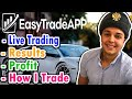 Easy Trade App - Live Trading Results & Profits ( Trading Software 2019 )